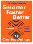 Smarter Faster Better by Charles Duhigg - Read book online for free with a free trial.